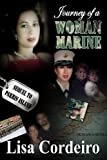 Journey of A Woman Marine, Lisa Cordeiro, 1603134530