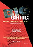 Big Bang [the Cosmic Secret], Marco Thoft, 148366774X