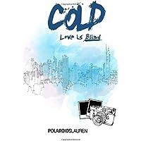 Cold (Spanish Edition)