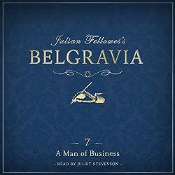 Julian Fellowes's Belgravia, Episode 7
