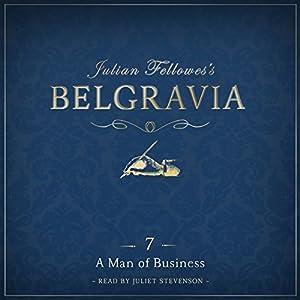 Julian Fellowes's Belgravia, Episode 7 Audiobook