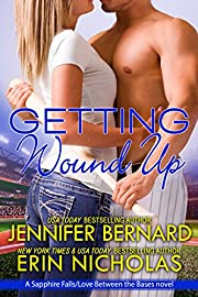 Getting Wound Up: A Sapphire Falls/Love Between the Bases novel