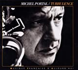 Turbulence by Michel Portal (2010-08-10)