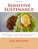 Sensitive Sustenance, Lisa Huckins, 1483958175