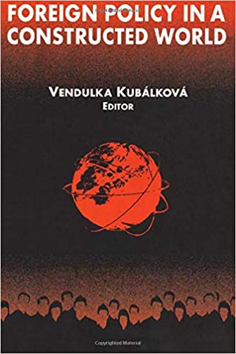Amazon com: Foreign Policy in a Constructed World