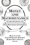 img - for Money and Macrodynamics: Alfred Eichner and Post-Keynesian Economics by Marc Lavoie (2009-11-05) book / textbook / text book
