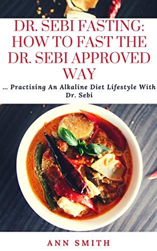Amazon com: Dr  Sebi Fasting: How To Fast The Dr  Sebi