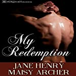 My Redemption: Boston Doms, Book 7 | Jane Henry,Maisy Archer