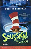 Seussical Poster Broadway Theater Play 11x17 Kevin Chamberlin Anthony Blair Hall Janine LaManna MasterPoster Print, 11x17