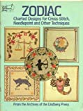 Zodiac Charted Designs for Cross-Stitch Needlepoint and Other Techniques, Lindsay Press, 0486249328