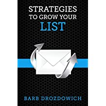 Strategies to Grow Your List