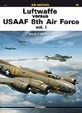 Luftwaffe Versus USAAF 8th Air Force, Marek Murawski, 8362878606