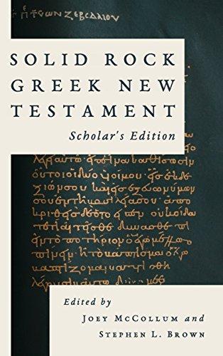 Solid Rock Greek New Testament  Scholars Edition  Ancient Greek Edition