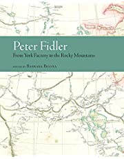 Peter Fidler: From York Factory to the Rocky Mountains