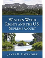 Western Water Rights and the U.S. Supreme Court