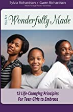 You Are Wonderfully Made: 12 Life-Changing Principles for Teen Girls to Embrace