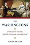 "The Washingtons: George and Martha, ""Join'd by Friendship, Crown'd by Love"""
