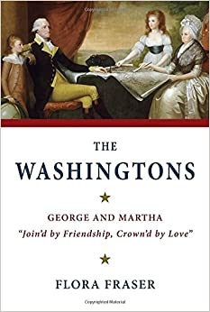 Book The Washingtons: George and Martha, 'Join'd by Friendship, Crown'd by Love'