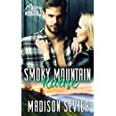 Smoky Mountain Raine (Smoky Mountain Escapes) (Volume 3)
