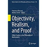 Objectivity, Realism, and Proof: FilMat Studies in the Philosophy of Mathematics (Boston Studies in the Philosophy and History of Science)