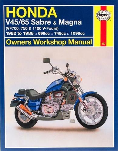 Honda V45/65 Sabre & Magna (VF700m 750 & 1100 V-Fours) 1982 to 1988: Owners' Workshop Manual (Haynes Repair Manuals)