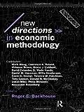 New Directions in Economic Methodology, , 0415096367