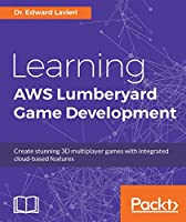 Learning AWS Lumberyard Game Development Front Cover