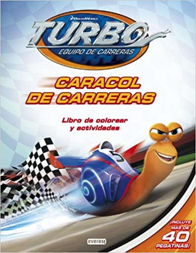 Turbo. Caracol De Carreras. Libro De Colorear Y Actividades + Pegatinas Libros de colorear: Amazon.es: Dreamworks Animation SKG., Everest: Libros