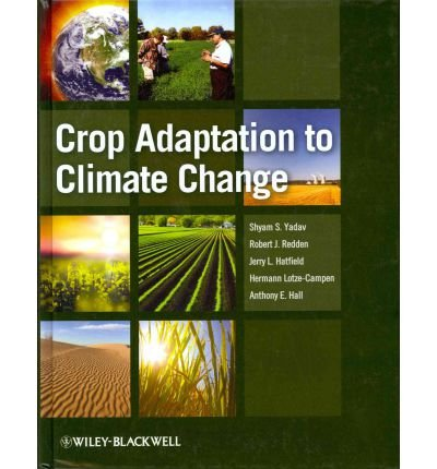 Download [(Crop Adaptation to Climate Change)] [Author: Shyam Singh Yadav] published on (October, 2011) pdf epub