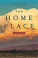 The Home Place: A Novel