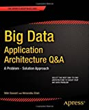 Big Data Application Architecture Q and A, Nitin Sawant and Himanshu Shah, 1430262923