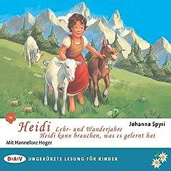 Heidi - Lehr- und Wanderjahre / Heidi kann brauchen, was es gelernt hat