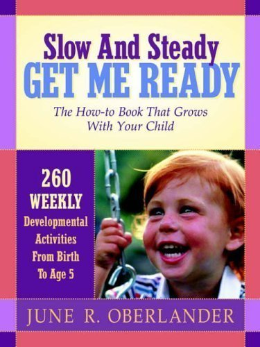 By June Oberlander Slow and Steady Get Me Ready (4th Edition)