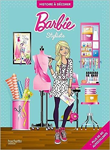 Read Barbie / Histoire à décorer - Styliste pdf ebook