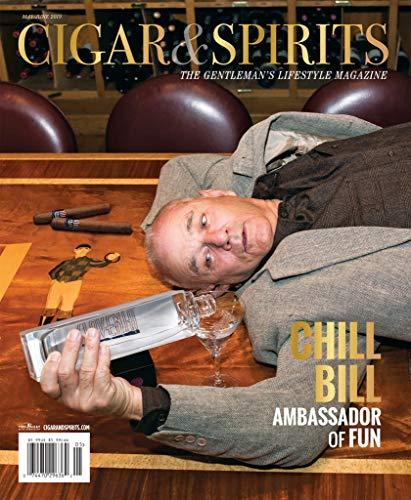 Cigar & Spirits Magazine (May/June, 2019) Chill Bill Murray Ambassador of Fun (Best Selling Cigars 2019)