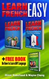 img - for Learn French: 3 Books in 1! A Fast and Easy Guide for Beginners to Learn Conversational French & Short Stories for Beginners PLUS Learn Languages BONUS BOOK (learn foreign language) book / textbook / text book