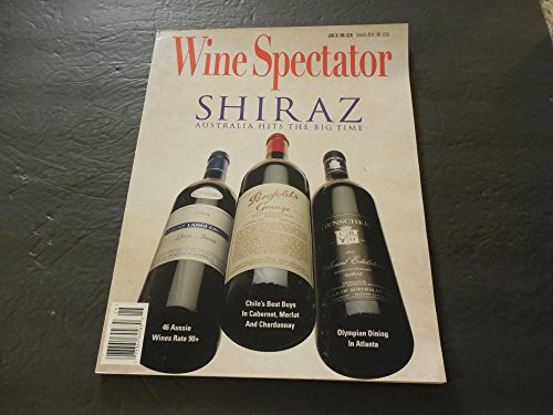 - Wine Spectator Jun 30 1996 Shiraz Australia Hits The Big Time