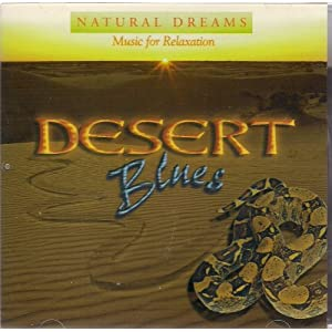Natural Dreams: Desert Blues by Music for Relaxation