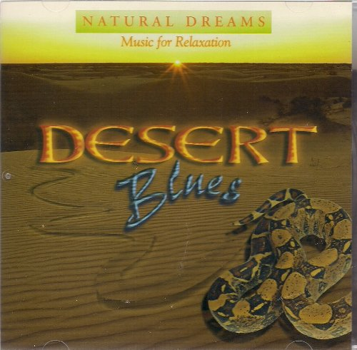 Natural Dreams: Desert Blues by Music for - Relaxation Sunglasses