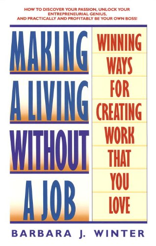 Making a Living Without a Job: Winning Ways For Creating Work That You Love cover