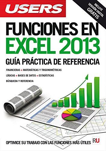 Funciones en Excel 2013: Manuales USERS (Spanish Edition)