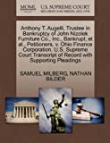 Anthony T. Augelli, Trustee in Bankruptcy of John Nizolek Furniture Co., Inc., Bankrupt, et al., Petitioners, v. Ohio Finance Corporation. U.S. ... of Record with Supporting Pleadings