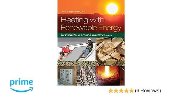 Heating With Renewable Energy John Siegenthaler 9781285075600
