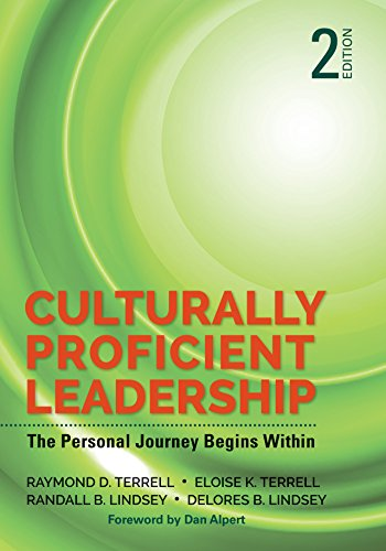 Culturally Proficient Leadership: The Personal Journey Begins ()