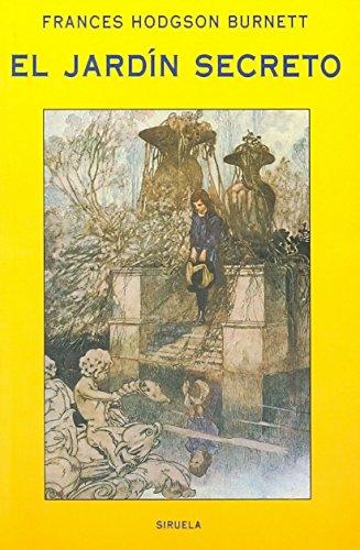 El jardín secreto (Las Tres Edades) por Frances Hodgson Burnett