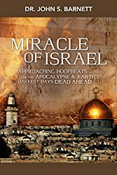 Miracle Israel: Are the Jews God's Chosen People of Promise?