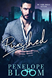 Punished - A Dark Billionaire Romance (English Edition)
