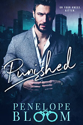 Punished - A Dark Billionaire Romance
