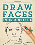 Draw Faces in 15 Minutes: How to Get Started in Portrait Drawing