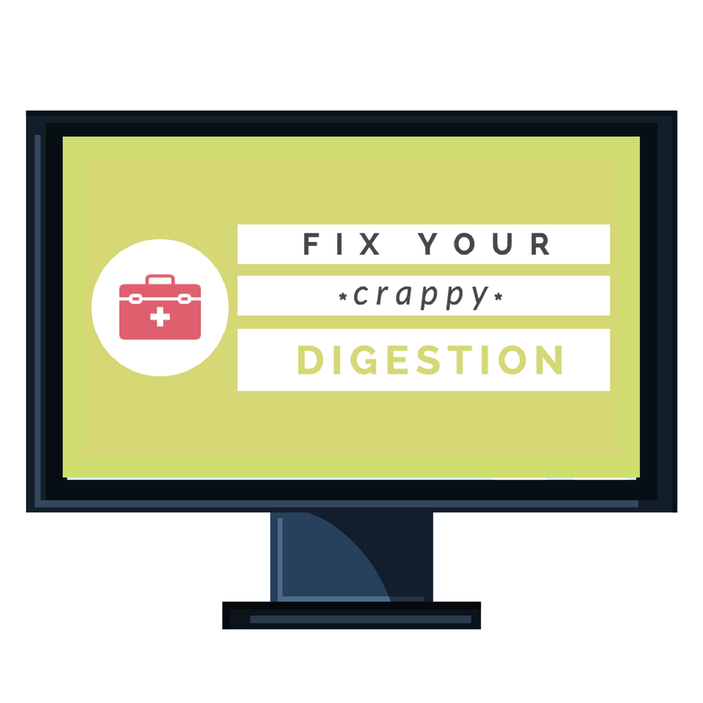 Fix Your Crappy Digestion: Heal Leaky Gut, Acid Reflux, Bloating + IBS Symptoms [Online Video Training Course]